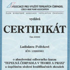 Certifikát o absolvování odborného kurzu Tepelná čerpadla v teorii a praxi a úspěšném složení kvalifikačních zkoušek